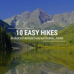 10 Easy Hikes in RMNP